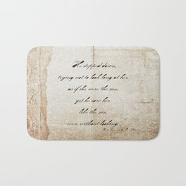 Anna Karenina Quote  As if she were the sun by Leo Tolstoy Bath Mat