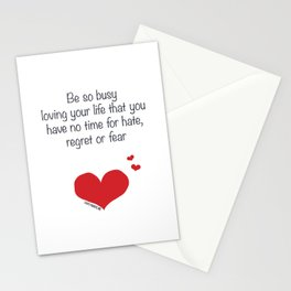 Be so busy loving your life Stationery Cards