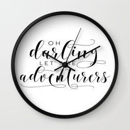 PRINTABLE Art,Oh Darling Lets Be Adventurers,Gift For Women,Gift For Her,Love Sign,Wall Art Wall Clock