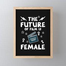 The Future of Film Is Female Framed Mini Art Print