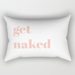 get naked V Rectangular Pillow