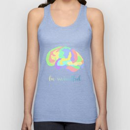 Be Mindful Unisex Tank Top