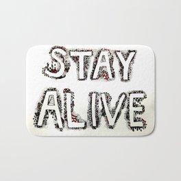Stay Alive Bath Mat
