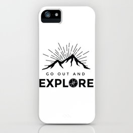 Go Explore iPhone Case