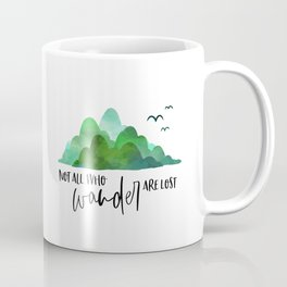 Not All Who Wander Are Lost, Typography Quote, Inspirational Wall, Wanderlust Quote Art Coffee Mug
