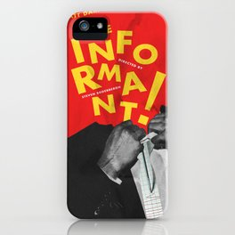 The Informant! iPhone Case