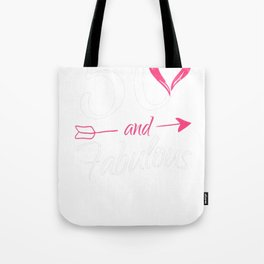 50th-Birthday-Gift---50-And-Fabulous Tote Bag