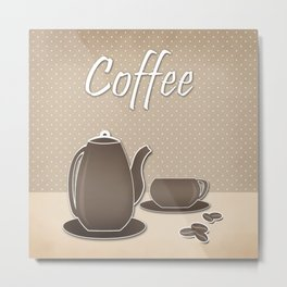Picture .Coffee . Metal Print