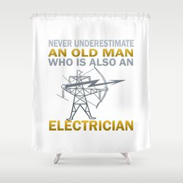 Old Man - An Electrician Shower Curtain