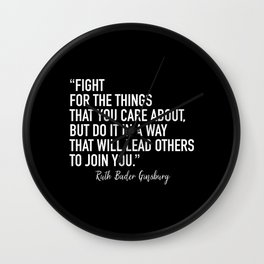 Fight for the things that you care about Wall Clock
