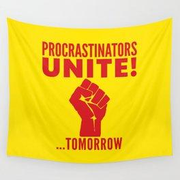 Procrastinators Unite Tomorrow (Yellow) Wall Tapestry