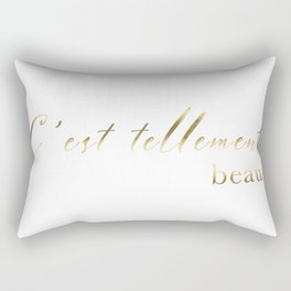 It's so beautiful C'est tellement beau French Quote Print Home Decor Gold Foil Typography Rectangular Pillow