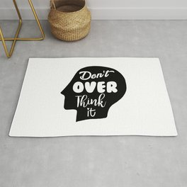 Don't Overthink It Rug