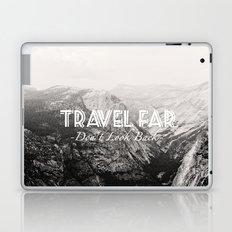 TRAVEL FAR to YOSEMITE (b&w)  Laptop & iPad Skin