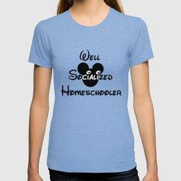 Well Socialized Homeschooler T-shirt