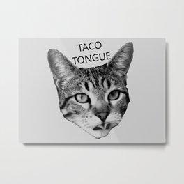 Taco Tongue Metal Print