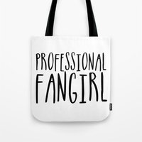 fangirl Tote Bags featuring Professional fangirl by bookwormboutique