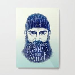 CALM SEAS NEVER MADE A SKILLED (Blue) Metal Print