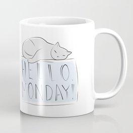 Have a nice monday, Cat Coffee Mug