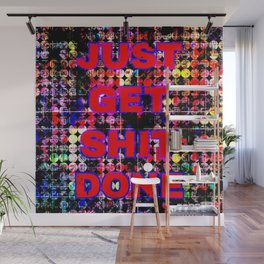 just get it done quote with circle pattern painting abstract background in red pink blue yellow Wall Mural