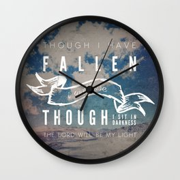 I Will Rise - Micah 7:8 Wall Clock