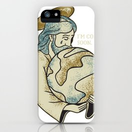 Jesus Coming Soon iPhone Case