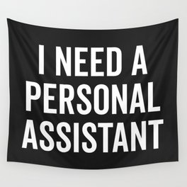 Personal Assistant Funny Quote Wall Tapestry