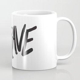 Be Brave Lettering Coffee Mug