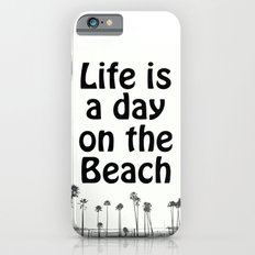 Beach Life Slim Case iPhone 6s