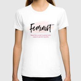 Feminism - Light Design Featuring the Feminist Definition T-shirt