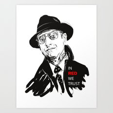 In RED we TRUST Art Print