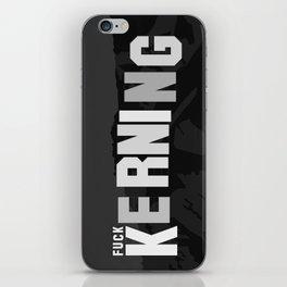 F*** KERNING iPhone Skin