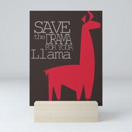 Save the Drama for your Llama Mini Art Print