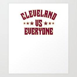 Cleveland Vs Everyone 2018 Sports Champs Art Print