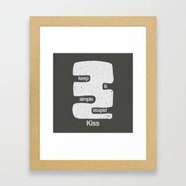 Kiss - Keep it simple stupid - Black and White Framed Art Print