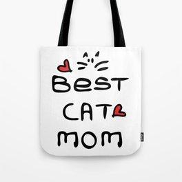 Best cat mom Tote Bag