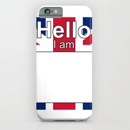 Hello I am from United Kingdom iPhone Case