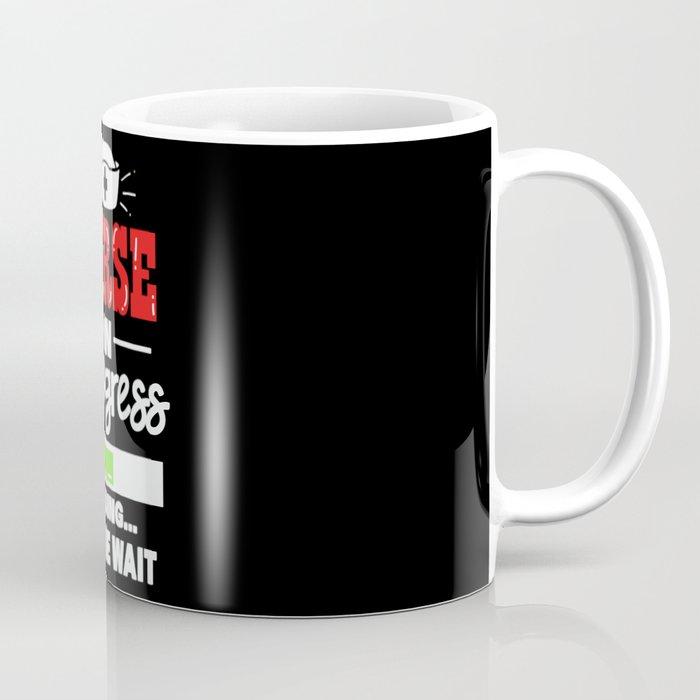 Nurse in Progress - Loading Please wait! - Funny Nurse Gift Coffee Mug