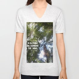 Being in Nature is nourishment for the soul Unisex V-Neck