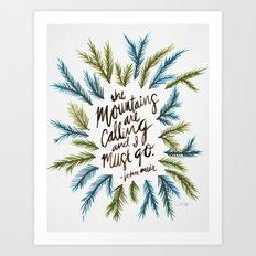 Mountains Calling Art Print