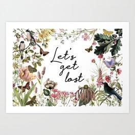 LET'S GET LOST Art Print