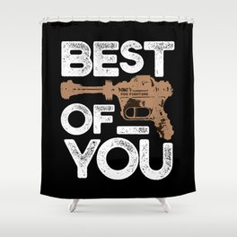 Best of You - Fighters Shower Curtain