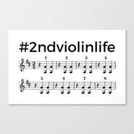 #2ndviolinlife Canvas Print