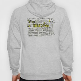 Obsession can be an obsession Hoody