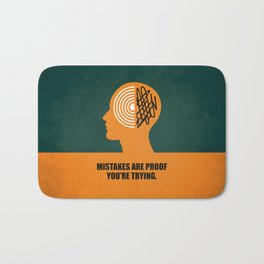Lab No. 4 -Mistakes are proof you're trying corporate start-up quotes Poster Bath Mat