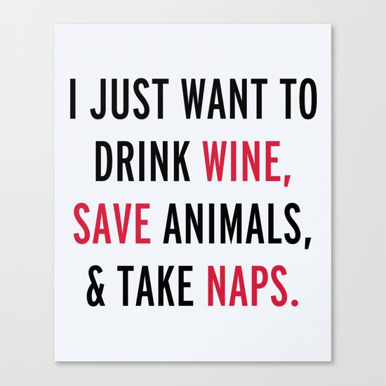 Drink Wine & Save Animals Funny Quote Canvas Print