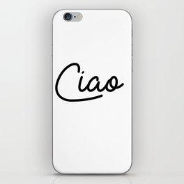 ciao iPhone Skin