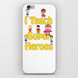 I Teach Super Heroes Comic Teacher Hero design iPhone Skin