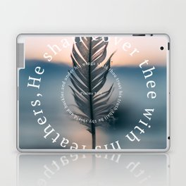 Psalm 91: He shall cover thee with his feathers Laptop & iPad Skin