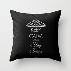 Keep Calm and Stay Sassy Throw Pillow